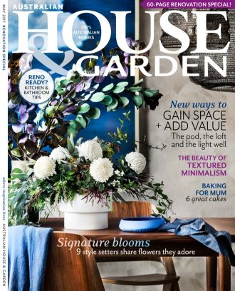Australian House amp Garden Magazine May 2017 issue Get your