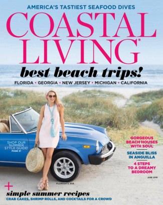 Coastal Living Magazine June 2016 Issue U2013 Get Your Digital Copy