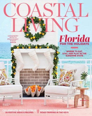 Coastal Living Magazine December 2016 Issue U2013 Get Your Digital Copy