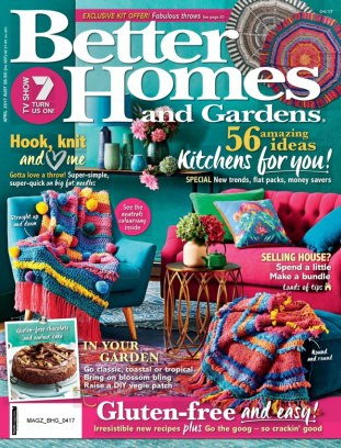 Better homes gardens australia magazine april 2017 issue Bhg australia