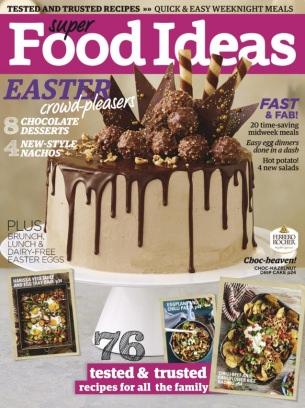 Super food ideas magazine april 2017 issue get your digital copy forumfinder Images